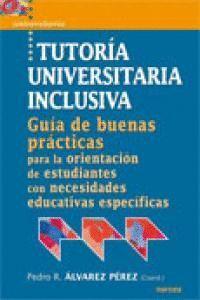TUTORA UNIVERSITARIA INCLUSIVA GUA DE BUENAS PRÁCTICAS PARA LA ORIENTACIÓN DE ESTUDIANTES CON NECE
