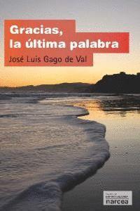 GRACIAS, LA ÚLTIMA PALABRA