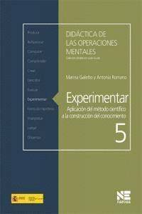 EXPERIMENTAR APLICACIÓN DEL MÉTODO CIENTFICO A LA CONSTRUCCIÓN DEL CONOCIMIENTO