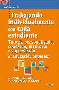 TRABAJANDO INDIVIDUALMENTE CON CADA ESTUDIANTE TUTORA PERSONALIZADA, COACHING, MENTORA Y SUPERVISI