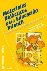 MATERIALES DIDÁCTICOS PARA EDUCACIÓN INFANTIL CÓMO CONSTRUIRLOS Y CÓMO TRABAJAR CON ELLOS EN EL AULA