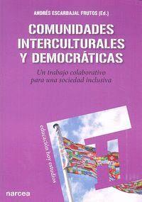 COMUNIDADES INTERCULTURALES Y DEMOCRÁTICAS UN TRABAJO COLABORATIVO PARA UNA SOCIEDAD INCLUSIVA