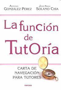 LA FUNCIÓN DE TUTORA CARTA DE NAVEGACIÓN PARA TUTORES