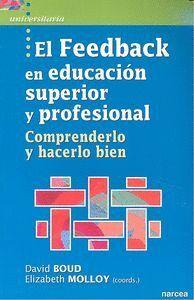 EL FEEDBACK EN EDUCACIÓN SUPERIOR Y PROFESIONAL COMPRENDERLO Y HACERLO BIEN