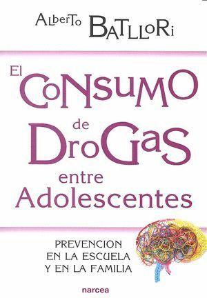 EL CONSUMO DE DROGAS ENTRE ADOLESCENTES PREVENCION EN LA ESCUELA Y EN LA FAMILIA