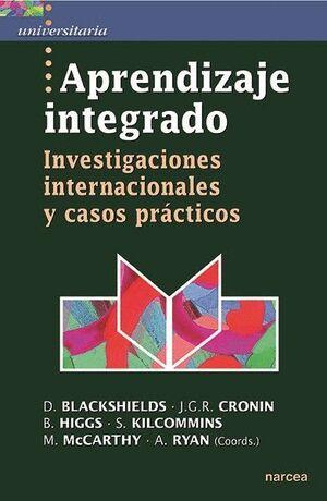 APRENDIZAJE INTEGRADO INVESTIGACIONES INTERNACIONALES Y CASOS PRÁCTICOS