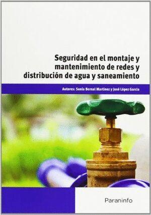 SEGURIDAD EN EL MONTAJE Y MANTENIMIENTO DE REDES Y DISTRIBUCIÓN DE AGUA Y SANEAMIENTO