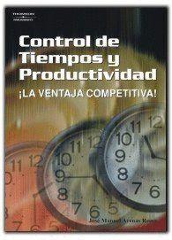 CONTROL DE TIEMPOS Y PRODUCTIVIDAD. LA VENTAJA COMPETITIVA