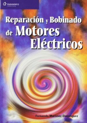 REPARACIÓN Y BOBINADO DE MOTORES ELÉCTRICOS