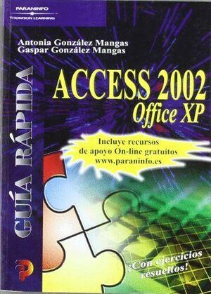 GUÍA RÁPIDA. ACCESS 2002 OFFICE XP