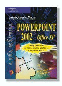 GUÍA RÁPIDA. POWERPOINT 2002 OFFICE XP
