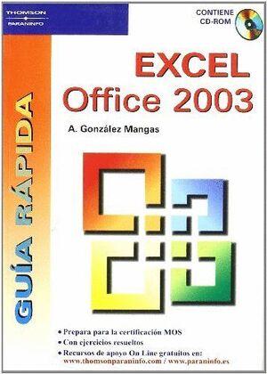 GUÍA RÁPIDA. EXCEL OFFICE 2003
