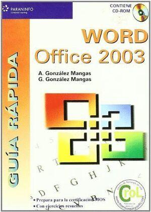 GUÍA RÁPIDA. WORD OFFICE 2003