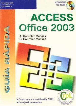 GUÍA RÁPIDA. ACCESS OFFICE 2003