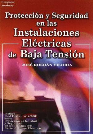 PROTECCIÓN Y SEGURIDAD EN LAS INSTALACIONES ELÉCTRICAS DE BAJA TENSIÓN