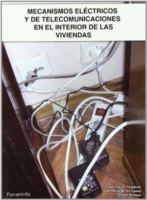 MECANISMO ELECTRICOS Y DE TELECOMUNICACIONES EN INTERIOR VIVIENDAS
