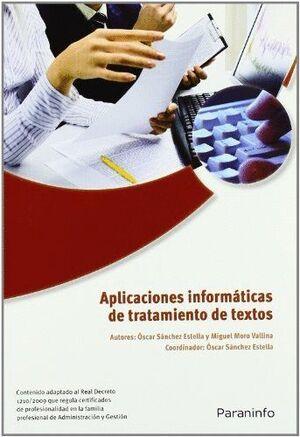 APLICACIONES INFORMÁTICAS DE TRATAMIENTO DE TEXTOS. MICROSOFT WORD 2007