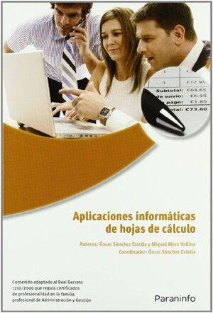 APLICACIONES INFORMÁTICAS DE HOJAS DE CÁLCULO. MICROSOFT EXCEL 2007