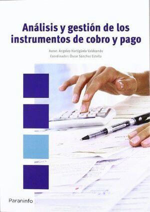 ANÁLISIS Y GESTIÓN DE LOS INSTRUMENTOS DE COBRO Y PAGO