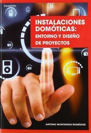 INSTALACIONES DOMÓTICAS: ENTORNO Y DISEÑO DE PROYECTOS