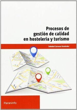 PROCESOS DE GESTIÓN DE CALIDAD EN HOSTELERÍA Y TURISMO