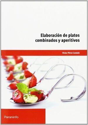 ELABORACIÓN DE PLATOS COMBINADOS Y APERITIVOS