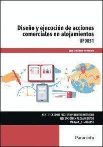 DISEÑO Y EJECUCIÓN DE ACCIONES COMERCIALES EN ALOJAMIENTOS