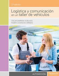 LOGÍSTICA Y COMUNICACIÓN EN UN TALLER DE VEHÍCULOS