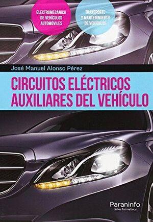 CIRCUITOS ELÉCTRICOS AUXILIARES DEL VEHÍCULO