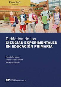 DIDÁCTICA DE LAS CIENCIAS EXPERIMENTALES EN EDUCACIÓN PRIMARIA // COLECCIÓN: DIDÁCTICA Y DESARROLLO