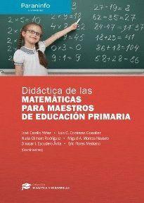 DIDÁCTICA DE LAS MATEMÁTICAS PARA MAESTROS DE EDUCACIÓN PRIMARIA // COLECCIÓN: DIDÁCTICA Y DESARROLLO