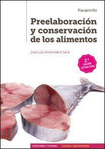 PREELABORACIÓN Y CONSERVACIÓN DE LOS ALIMENTOS 2.ª EDICIÓN