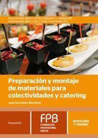 PREPARACIÓN Y MONTAJE DE MATERIALES PARA COLECTIVIDADES Y CATERING