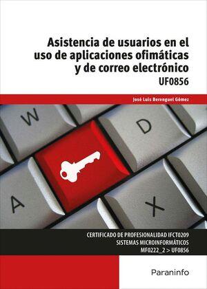 ASISTENCIA DE USUARIOS EN EL USO DE APLICACIONES OFIMÁTICAS Y DE CORREO ELECTRÓNICO
