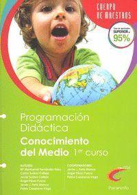 PROGRAMACIÓN DIDÁCTICA. CONOCIMENTO DEL MEDIO. 1º CURSO EDUCACIÓN PRIMARIA