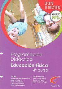 PROGRAMACIÓN Y UNIDAD DIDÁCTICA. EDUCACIÓN FÍSICA (4º CURSO)