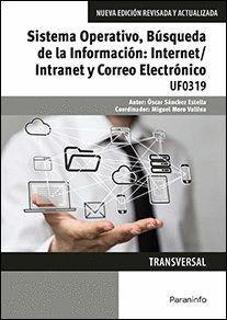 SISTEMA OPERATIVO, BÚSQUEDA DE LA INFORMACIÓN: INTERNET/INTRANET Y CORREO ELECTRÓNICO. WINDOWS 10, OUTLOOK 2016
