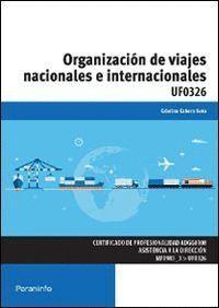 ORGANIZACIÓN DE VIAJES NACIONALES E INTERNACIONALES