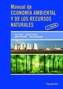MANUAL DE ECONOMÍA AMBIENTAL Y DE LOS RECURSOS NATURALES, 3ª EDICIÓN