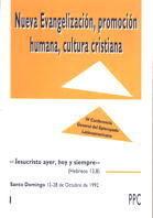 NUEVA EVANGELIZACIÓN, PROMOCIÓN HUMANA, CULTURA CRISTIANA