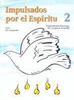 IMPULSADOS POR EL ESPRITU 2 GUA DEL CATEQUISTA