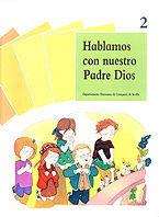 HABLAMOS CON NUESTRO PADRE DIOS