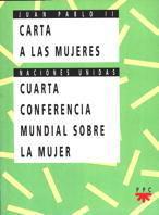CARTA A LAS MUJERES / CUARTA CONFERENCIA MUNDIAL SOBRE LA MUJER
