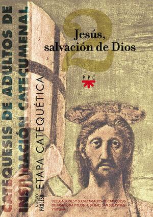 JESÚS, SALVACIÓN DE DIOS