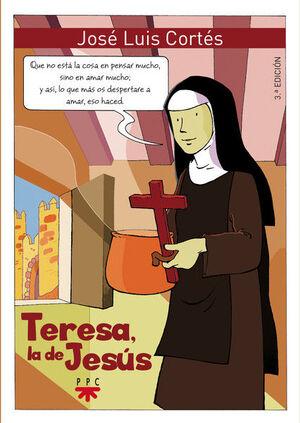 TERESA, LA DE JESÚS