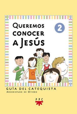 QUEREMOS CONOCER A JESÚS 2