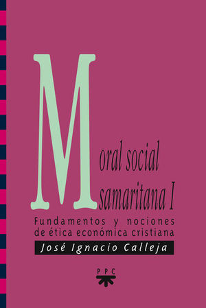 MORAL SOCIAL SAMARITANA I