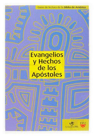 EVANGELIOS Y HECHOS DE LOS APÓSTOLES