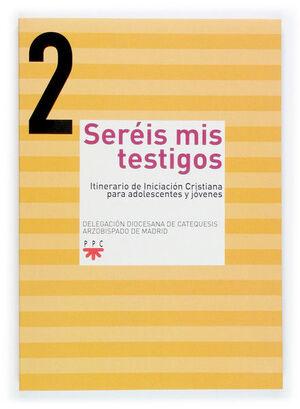 SEREIS MIS TESTIGOS 2