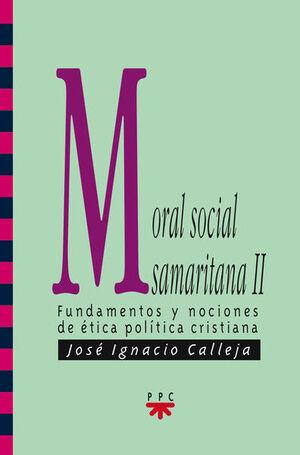 MORAL SOCIAL SAMARITANA II